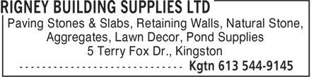 Rigney Building Supplies Ltd (613-544-9145) - Annonce illustrée======= - Paving Stones & Slabs, Retaining Walls, Natural Stone, Aggregates, Lawn Decor, Pond Supplies 5 Terry Fox Dr., Kingston