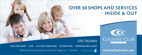Country Club Centre (250-758-1102) - Display Ad - 250 756-8403