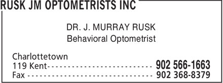 Rusk JM Optometrists Inc (902-566-1663) - Annonce illustrée======= - Behavioral Optometrist DR. J. MURRAY RUSK