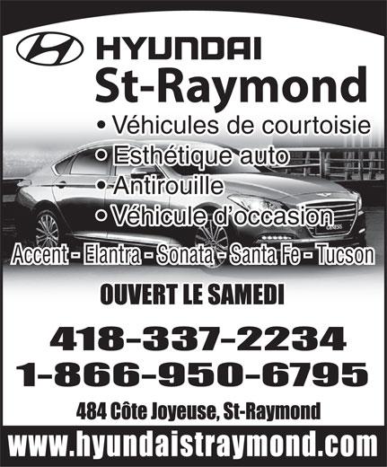Hyundai St-Raymond (418-337-2234) - Annonce illustrée======= - Véhicules de courtoisie Esthétique auto Antirouille Véhicule d occasion Accent - Elantra - Sonata - Santa Fe - Tucson St-Raymond