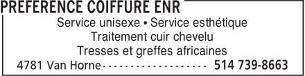 Préférence Coiffure Enr (514-739-8663) - Annonce illustrée======= - Service unisexe • Service esthétique Traitement cuir chevelu Tresses et greffes africaines