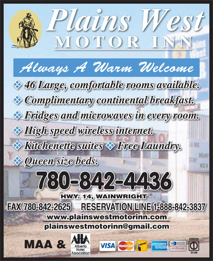 Plains West Motor Inn (780-842-4436) - Annonce illustrée======= - MOTOR INN 46 Large, comfortable rooms available. 46 Large, comfortable rooms available. Complimentary continental breakfast. Complimentary continental breakfast. Fridges and microwaves in every room. Fridges and microwaves in every room. High speed wireless internet. High speed wireless internet. Kitchenette suites Free Laundry. Kitchenette suites Free Laundry. Queen size beds. Queen size beds.