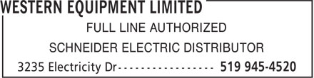 Western Equipment Limited (519-945-4520) - Annonce illustrée======= - FULL LINE AUTHORIZED SCHNEIDER ELECTRIC DISTRIBUTOR