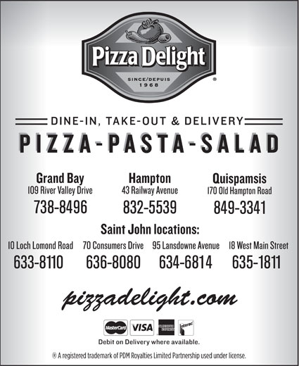 Pizza Delight (506-634-6814) - Annonce illustrée======= - 738-8496 832-5539 849-3341 633-8110 636-8080 634-6814 635-1811 pizzadelight.com