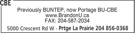 CBE (204-856-0368) - Display Ad - Previously BUNTEP, now Portage BU-CBE www.BrandonU.ca FAX: 204-587-2034