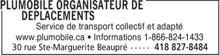 Plumobile Organisateur de déplacements (418-827-8484) - Display Ad - Service de transport collectif et adapté www.plumobile.ca • Informations 1-866-824-1433