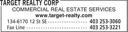 Target Realty Corp (403-253-3060) - Annonce illustrée======= - COMMERCIAL REAL ESTATE SERVICES www.target-realty.com