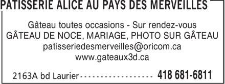 Pâtisserie De Qualité Alice Au Pays Merveilles (418-681-6811) - Annonce illustrée======= - Gâteau toutes occasions - Sur rendez-vous GÂTEAU DE NOCE, MARIAGE, PHOTO SUR GÂTEAU www.gateaux3d.ca