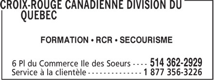 Red Cross Quebec Division (514-362-2929) - Display Ad - FORMATION • RCR • SECOURISME 514 362-2929