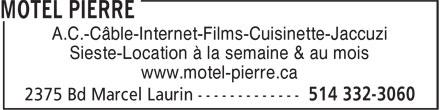 Motel Pierre (514-332-3060) - Annonce illustrée======= - A.C.-Câble-Internet-Films-Cuisinette-Jaccuzi Sieste-Location à la semaine & au mois www.motel-pierre.ca