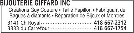 Bijouterie Giffard (418-667-2312) - Display Ad - Créations Guy Couture • Taille Papillon • Fabriquant de Bagues à diamants • Réparation de Bijoux et Montres