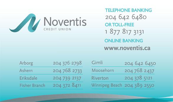 Noventis Credit Union (204-642-6450) - Display Ad - TELEPHONE BANKINGTELEPHONE BANKING OR TOLL-FREEOR TOLL-FREE ONLINE BANKINGONLINE BANKING