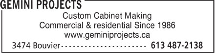 Gemini Projects (613-563-2138) - Annonce illustrée======= - www.geminiprojects.ca Custom Cabinet Making Commercial & residential Since 1986