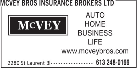 McVey Bros Insurance Brokers Ltd (613-248-0166) - Display Ad - AUTO HOME BUSINESS LIFE www.mcveybros.com AUTO HOME BUSINESS LIFE www.mcveybros.com