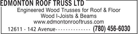 Edmonton Roof Truss Ltd (780-456-6030) - Annonce illustrée======= - Engineered Wood Trusses for Roof & Floor Wood I-Joists & Beams www.edmontonrooftruss.com