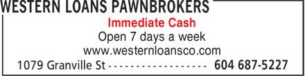 Western Loans (604-687-5227) - Annonce illustrée======= - Immediate Cash www.westernloansco.com Open 7 days a week Immediate Cash Open 7 days a week www.westernloansco.com