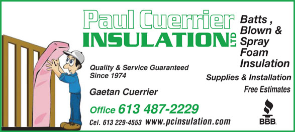 Paul Cuerrier Insulation Ltd (613-487-2229) - Display Ad - Batts , Blown & Spray Foam Insulation Supplies & Installation