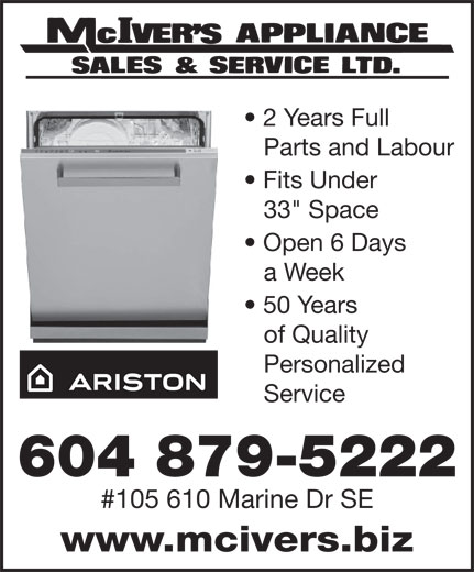 """McIver's Appliance Sales & Service Ltd (604-879-5222) - Display Ad - Parts and Labour Fits Under 33"""" Space Open 6 Days a Week 50 Years of Quality Personalized Service 604 879-5222 #105 610 Marine Dr SE www.mcivers.biz 2 Years Full Parts and Labour Fits Under 33"""" Space Open 6 Days a Week 50 Years of Quality Personalized Service 604 879-5222 #105 610 Marine Dr SE www.mcivers.biz 2 Years Full"""