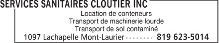 Services Sanitaires Cloutier inc (819-623-5014) - Display Ad - Location de conteneurs Transport de machinerie lourde Transport de sol contaminé