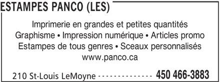 Les Estampes Panco (450-466-3883) - Annonce illustrée======= - ESTAMPES PANCO (LES) Imprimerie en grandes et petites quantités Graphisme   Impression numérique   Articles promo Estampes de tous genres   Sceaux personnalisés www.panco.ca -------------- 450 466-3883 210 St-Louis LeMoyne