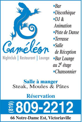 Pub Caméléon Inc (819-758-8222) - Annonce illustrée======= - Bar Discothèque DJ & Animation Piste de Danse Terrasse Salle de Réception Bar Lounge au 2 étage Chansonnier Salle à manger Steak, Moules & Pâtes Réservation 809-2212 (819) 66 Notre-Dame Est, Victoriaville