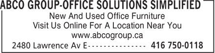 ABCO Group Office Solutions Simplified (416-750-0118) - Display Ad - Visit Us Online For A Location Near You www.abcogroup.ca New And Used Office Furniture