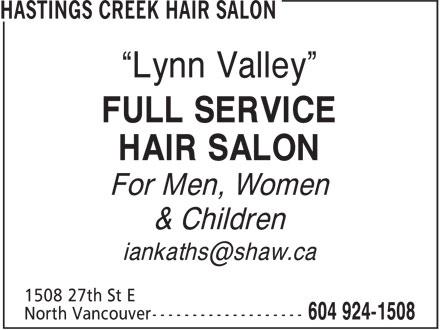 """Hastings Creek Hair Salon (604-924-1508) - Annonce illustrée======= - """"Lynn Valley"""" FULL SERVICE HAIR SALON For Men, Women & Children"""