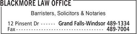 Blackmore Law Office (709-489-1334) - Annonce illustrée======= - Barristers, Solicitors & Notaries