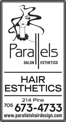 Parallels (705-673-4733) - Annonce illustrée======= - HAIR ESTHETICS 214 Pine www.parallelshairdesign.com