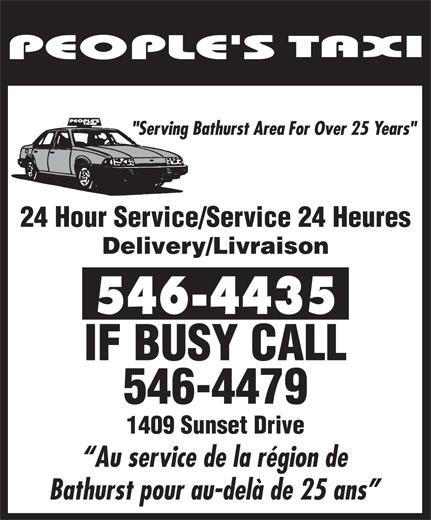Taxi People's 24 Hour Service (506-546-4435) - Annonce illustrée======= - 24 Hour Service/Service 24 Heures Delivery/Livraison IF BUSY CALL 546-4479 1409 Sunset Drive Au service de la région de Bathurst pour au-delà de 25 ans