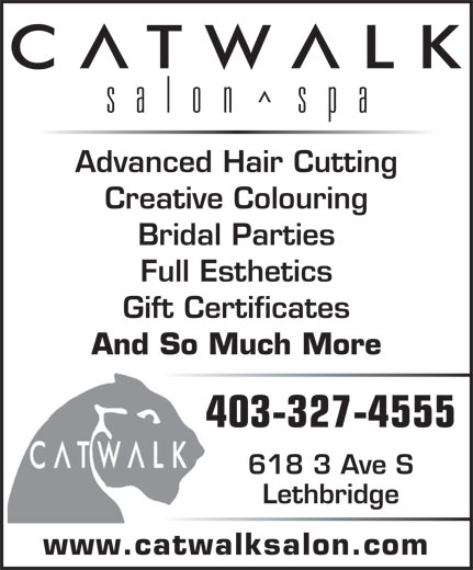 Catwalk Salon Spa (403-327-4555) - Annonce illustrée======= - Advanced Hair Cutting Creative Colouring Bridal Parties Full Esthetics Gift Certificates And So Much More 403-327-4555 618 3 Ave S Lethbridge www.catwalksalon.com