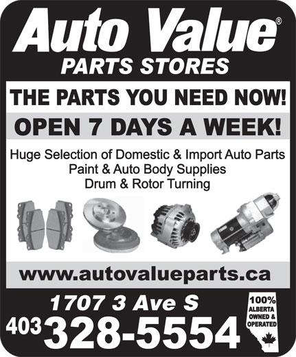 Auto Value Auto Parts (403-328-5554) - Display Ad - 1707 3 Ave S 403