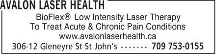 Avalon Laser Health (709-753-0155) - Annonce illustrée======= - BioFlex® Low Intensity Laser Therapy To Treat Acute & Chronic Pain Conditions www.avalonlaserhealth.ca