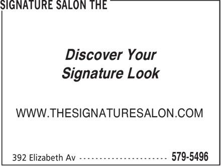 The Signature Salon (709-579-5496) - Annonce illustrée======= - Discover Your Signature Look WWW.THESIGNATURESALON.COM