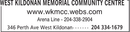West Kildonan Memorial Community Centre (204-334-1679) - Annonce illustrée======= - WEST KILDONAN MEMORIAL COMMUNITY CENTRE www.wkmcc.webs.com Arena Line - 204-338-2904