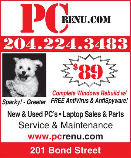 PCrenu.com (204-224-3483) - Annonce illustrée======= - 204.224.3483 New & Used PC s   Laptop Sales & Parts Service & Maintenance www.pcrenu.com 201 Bond Street