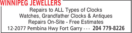 Winnipeg Jewellers (204-779-8226) - Annonce illustrée======= - Repairs to ALL Types of Clocks Watches, Grandfather Clocks & Antiques Repairs On-Site - Free Estimates Repairs to ALL Types of Clocks Watches, Grandfather Clocks & Antiques Repairs On-Site - Free Estimates