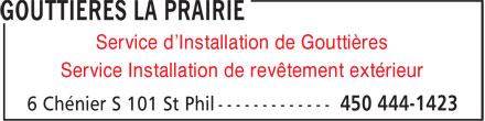 Gouttières La Prairie (450-444-1423) - Display Ad - Service d'Installation de Gouttières Service Installation de revêtement extérieur