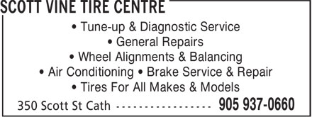 Firestone-Scott Vine Tire Centre (905-937-0660) - Display Ad - • Tune-up & Diagnostic Service • General Repairs • Wheel Alignments & Balancing • Air Conditioning • Brake Service & Repair • Tires For All Makes & Models