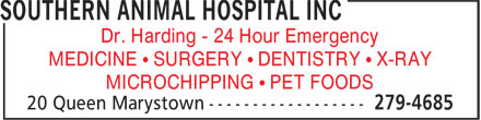 Southern Animal Hospital Inc (709-279-4685) - Annonce illustrée======= - Dr. Harding - 24 Hour Emergency MEDICINE • SURGERY • DENTISTRY • X-RAY MICROCHIPPING • PET FOODS