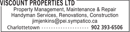 Viscount Properties Ltd (902-393-6506) - Annonce illustrée======= - Property Management, Maintenance & Repair Handyman Services, Renovations, Construction Property Management, Maintenance & Repair Handyman Services, Renovations, Construction