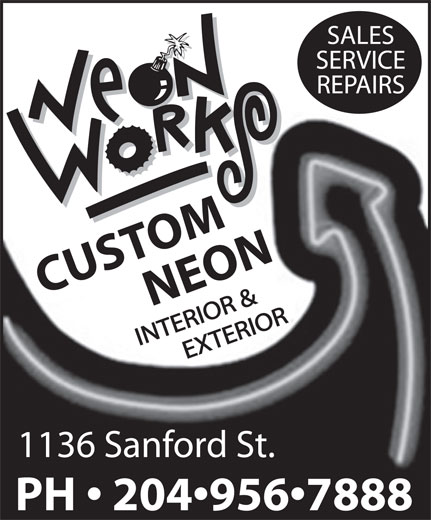 Neon Works (204-956-7888) - Display Ad - CUSTOMNEON 1136 Sanford St. PH   204 956 7888