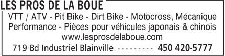 Les Pros de la Boue (450-420-5777) - Display Ad - VTT / ATV - Pit Bike - Dirt Bike - Motocross, Mécanique Performance - Pièces pour véhicules japonais & chinois www.lesprosdelaboue.com
