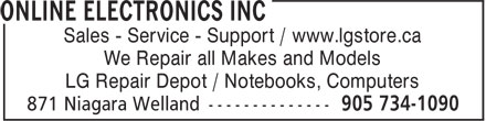 Online Electronics Inc (905-734-1090) - Annonce illustrée======= - Sales - Service - Support / www.lgstore.ca We Repair all Makes and Models LG Repair Depot / Notebooks, Computers