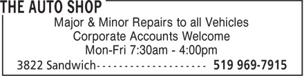 The Auto Shop (519-969-7915) - Display Ad - Major & Minor Repairs to all Vehicles Corporate Accounts Welcome Mon-Fri 7:30am - 4:00pm