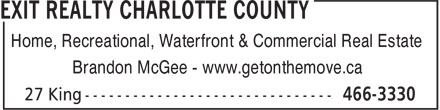Exit Realty Charlotte County (506-466-3330) - Display Ad - Home, Recreational, Waterfront & Commercial Real Estate Brandon McGee - www.getonthemove.ca