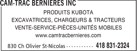 Cam-Trac Bernières Inc (418-831-2324) - Annonce illustrée======= - PRODUITS KUBOTA EXCAVATRICES, CHARGEURS & TRACTEURS VENTE-SERVICE-PIÈCES-UNITÉS MOBILES www.camtracbernieres.com