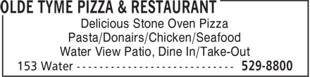 Olde Tyme Pizza & Restaurant (506-529-8800) - Annonce illustrée======= - Delicious Stone Oven Pizza Pasta/Donairs/Chicken/Seafood Water View Patio, Dine In/Take-Out