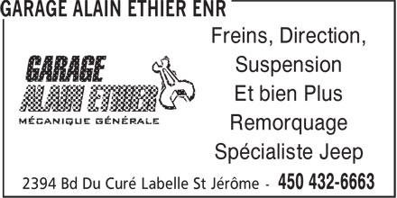Garage Alain Ethier Enr (450-432-6663) - Annonce illustrée======= - Suspension Et bien Plus Remorquage Spécialiste Jeep Freins, Direction,
