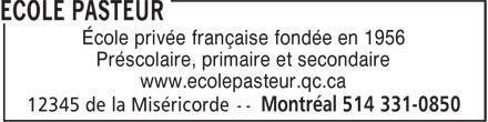 Ecole Pasteur (514-331-0850) - Display Ad - École privée française fondée en 1956 Préscolaire, primaire et secondaire www.ecolepasteur.qc.ca
